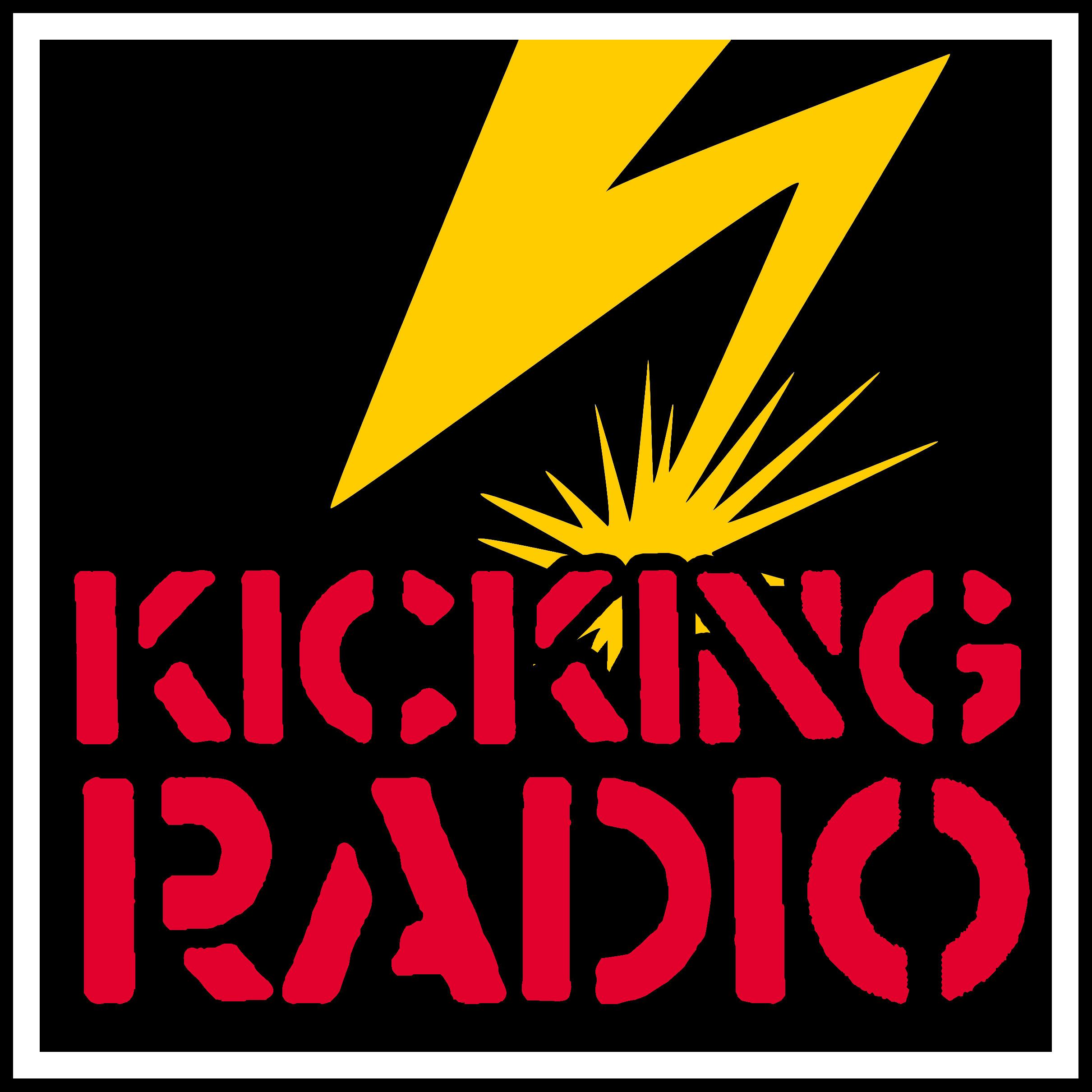 KICKING RADIO : Not onlyentertainment.